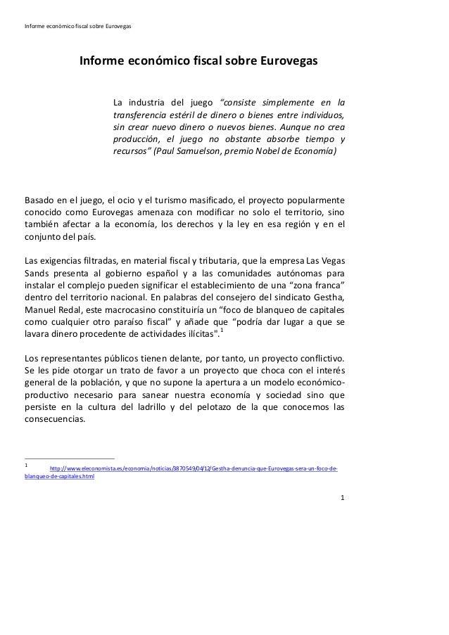 Informe económico fiscal sobre Eurovegas                    Informe económico fiscal sobre Eurovegas                      ...