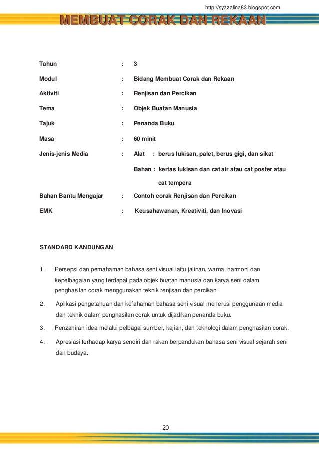 20 Tahun : 3 Modul : Bidang Membuat Corak dan Rekaan Aktiviti : Renjisan dan Percikan Tema : Objek Buatan Manusia Tajuk : ...