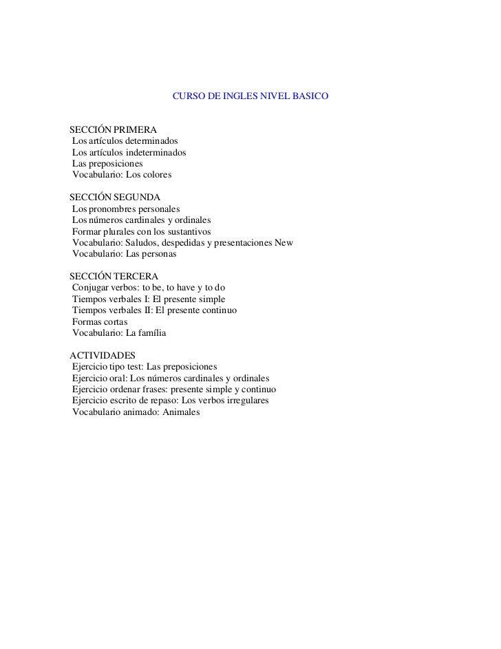 CURSO DE INGLES NIVEL BASICOSECCIÓN PRIMERALos artículos determinadosLos artículos indeterminadosLas preposicionesVocabula...