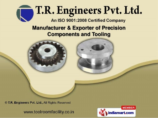 Manufacturer & Exporter of Precision     Components and Tooling