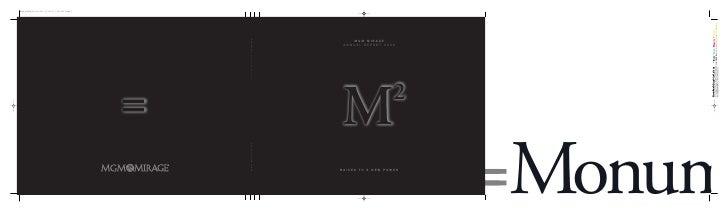 MGM MIRAGE                                             MGM MIRAGE                                   A N N U A L R E P O RT...