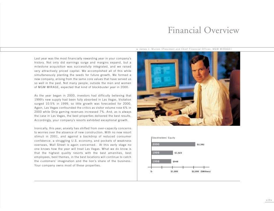 Financial Overview                                                                              James J. Murren [President...