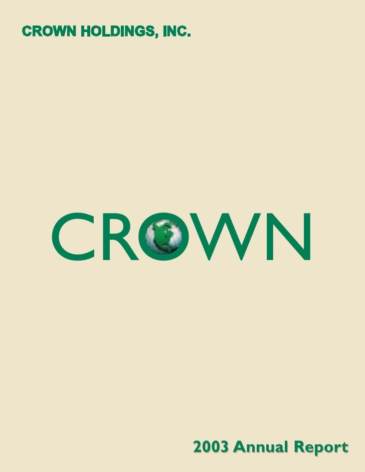 CROWN    2003 Annual Report