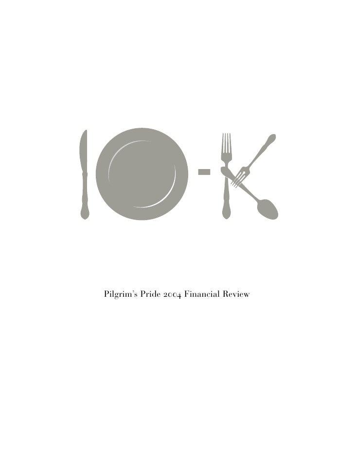 Pilgrim's Pride 2004 Financial Review