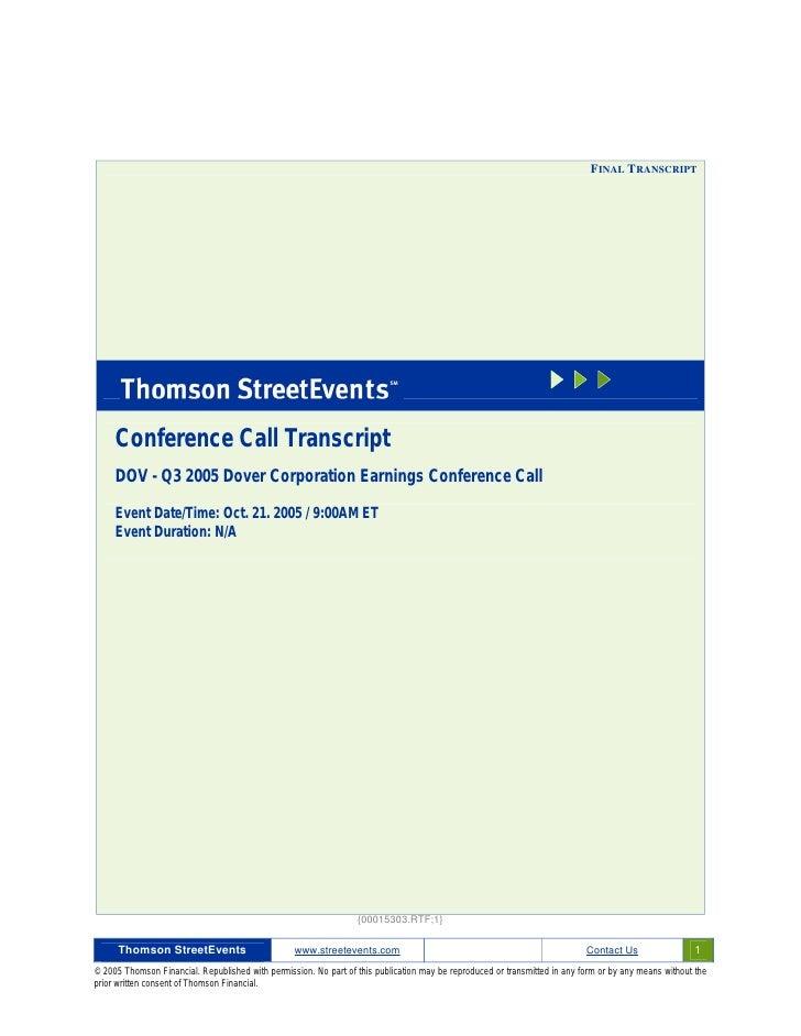FINAL TRANSCRIPT          Conference Call Transcript      DOV - Q3 2005 Dover Corporation Earnings Conference Call       E...