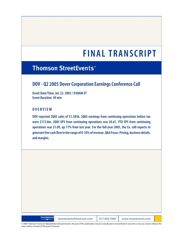 FINAL TRANSCRIPT              DOV - Q2 2005 Dover Corporation Earnings Conference Call             Event Date/Time: Jul. 2...
