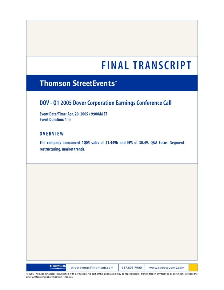 FINAL TRANSCRIPT              DOV - Q1 2005 Dover Corporation Earnings Conference Call             Event Date/Time: Apr. 2...