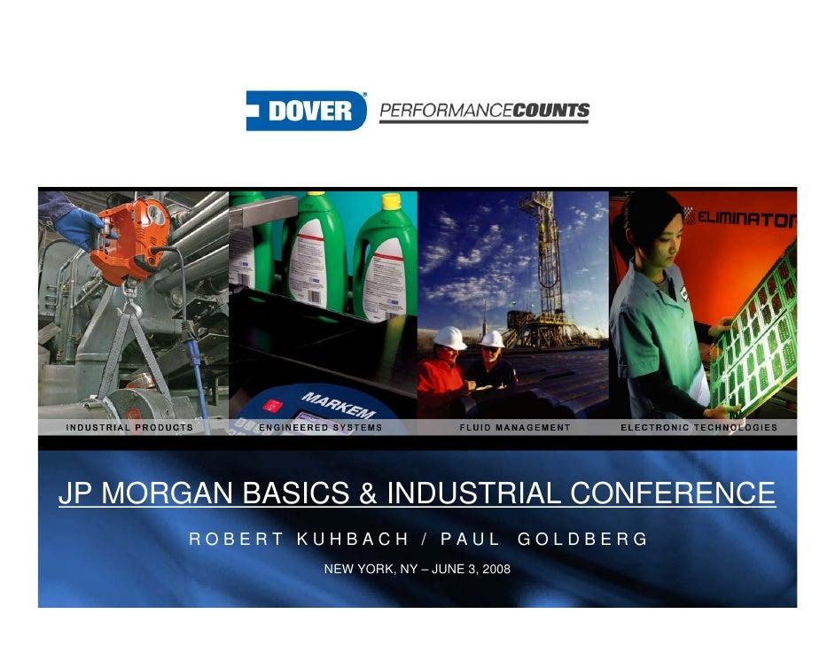 JP MORGAN BASICS & INDUSTRIAL CONFERENCE        ROBERT KUHBACH / PAUL                  GOLDBERG                 NEW YORK, ...