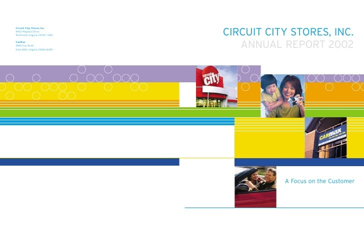 CIRCUIT CITY STORES, INC.    ANNUAL REPORT 2002                A Focus on the Customer