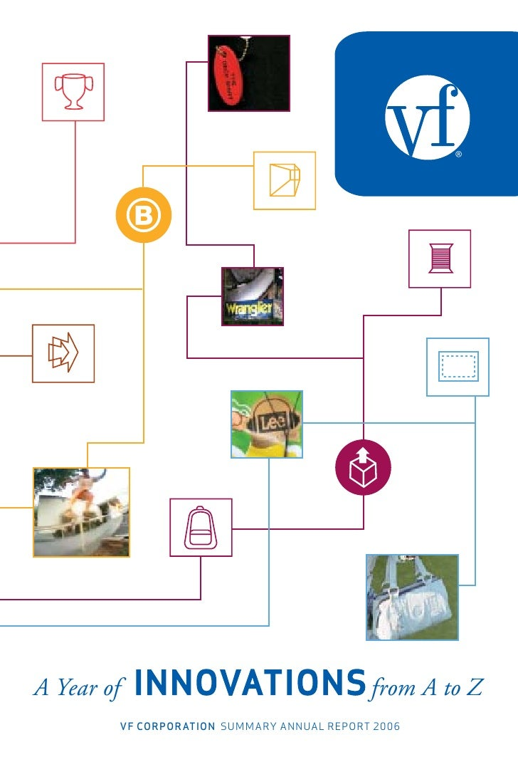 ®     A Year of                                       from A to Z             VF corporation SUMMARY ANNUAL REPORT 2006