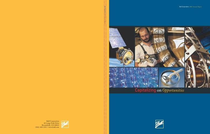 Ball Corporation 2002 Annual Report     Capitalizing on Opportunities