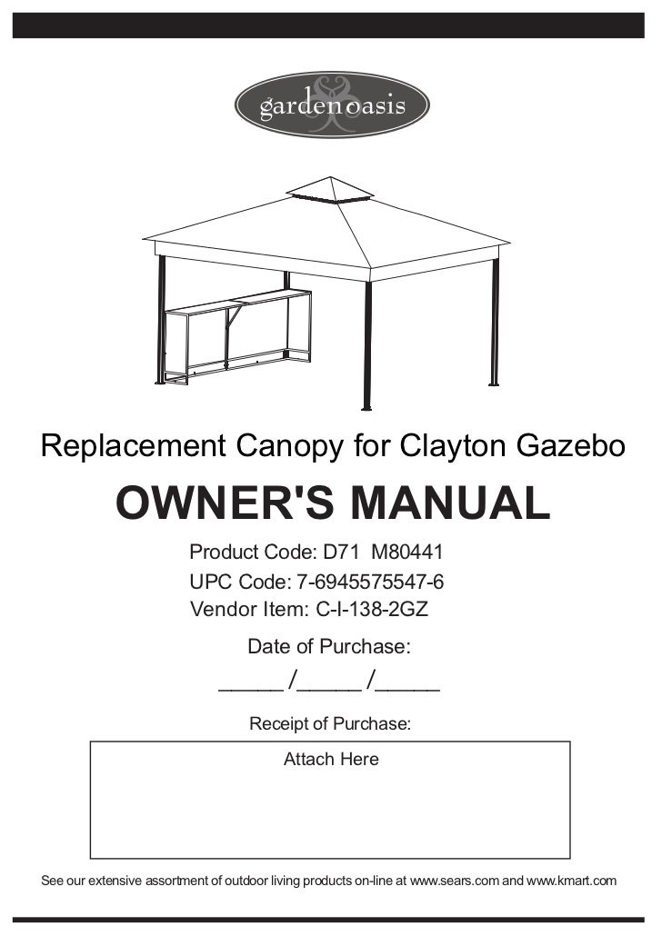 Replacement Canopy for Clayton Gazebo            OWNERS MANUAL                         Product Code: D71 M80441           ...