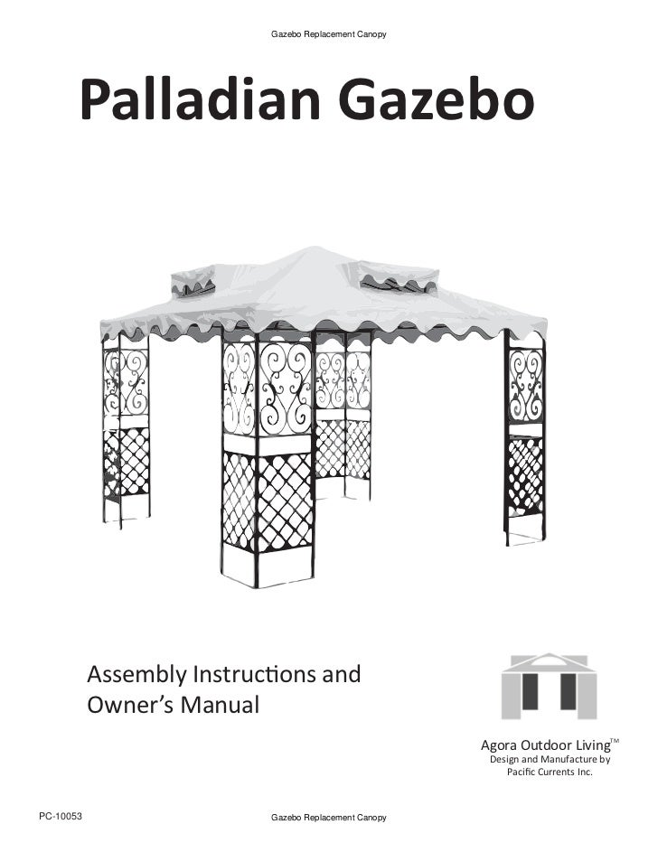 Palladian Gazebo Assembly Instructions And Owners Manual