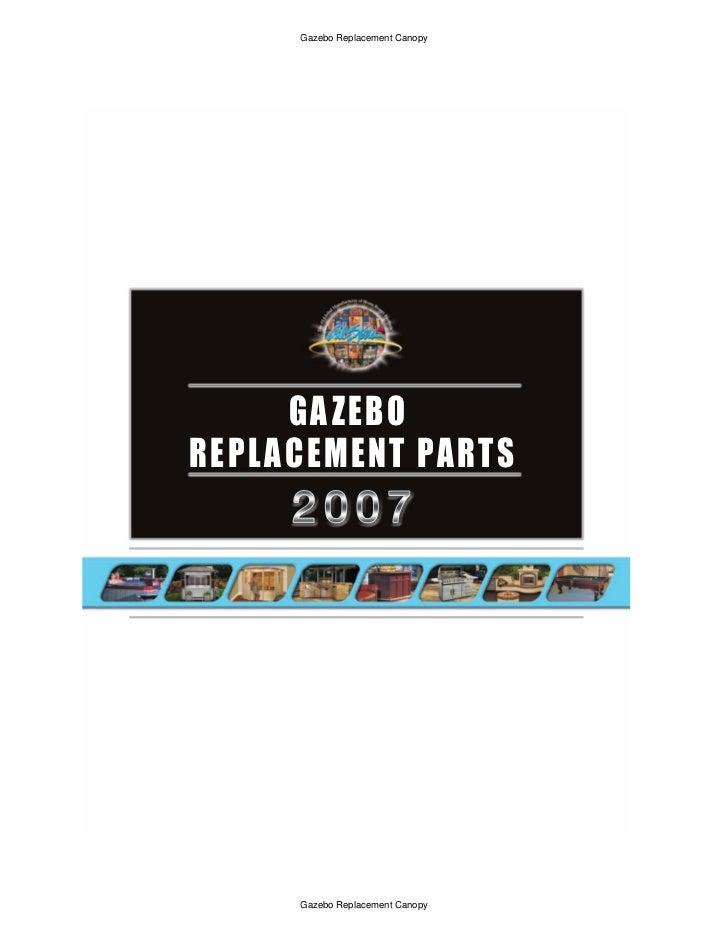 Gazebo Replacement Canopy      GA ZEBOREPL ACEMENT PARTS