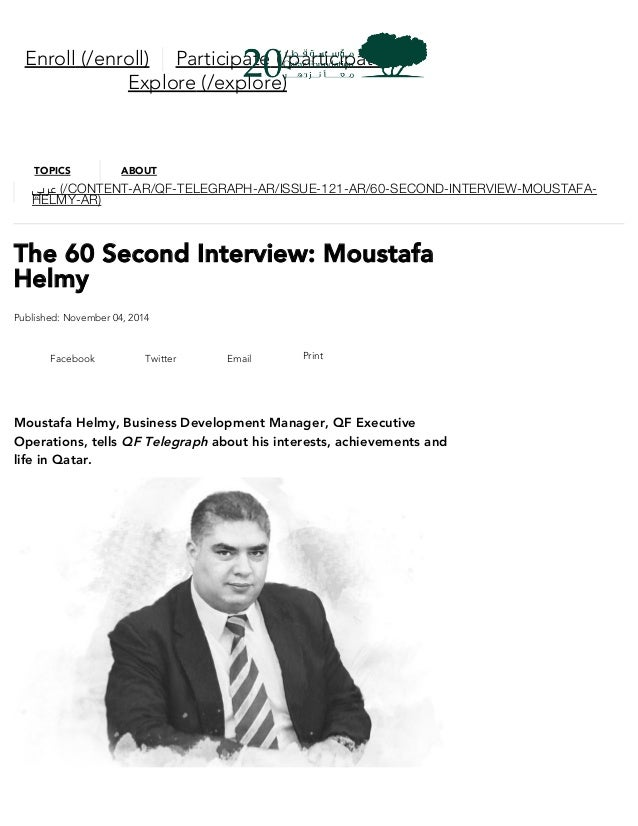 The 60 Second Interview: Moustafa Helmy Published: November 04, 2014 Facebook Twitter Email Print Moustafa Helmy, Business...