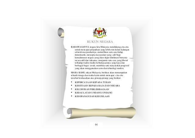 RUKUN NEGARABAHAWASANYA negara kita Malaysia mendukung cita-cita   untuk mencapai perpaduan yang lebih erat dalam kalangan...