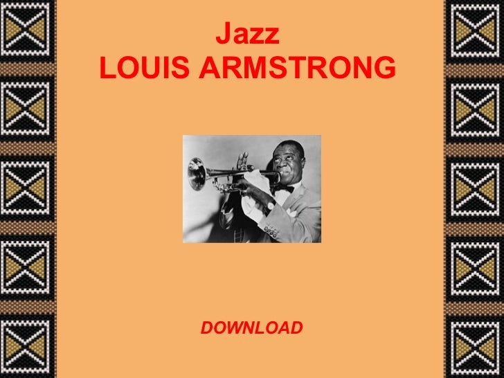 Jazz LOUIS ARMSTRONG DOWNLOAD