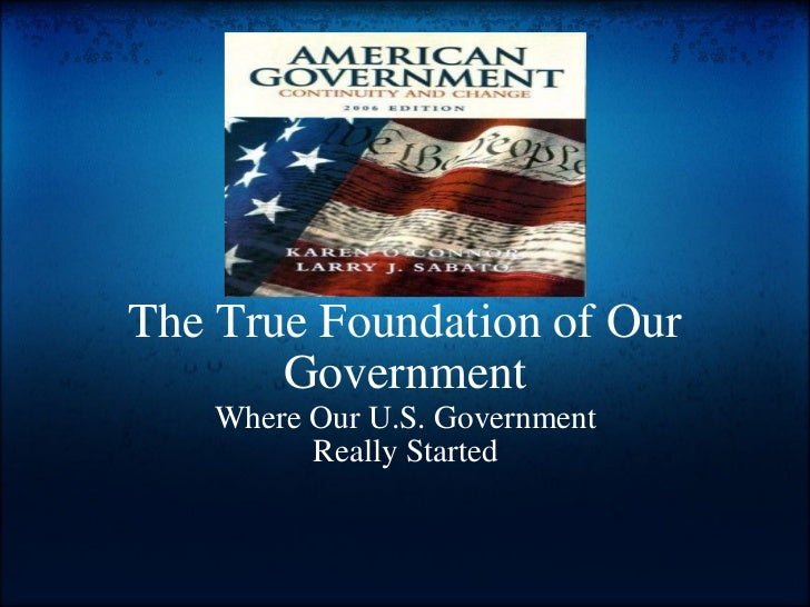The True Foundation of Our Government   Where Our U.S. Government ReallyStarted