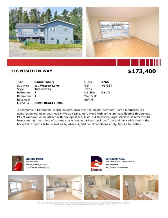 116 NISUTLIN WAY $173,400 Type Single Family MLS® 9765 Sub Area WL Watson Lake GST No GST Style Two Storey Taxes Bedrooms ...