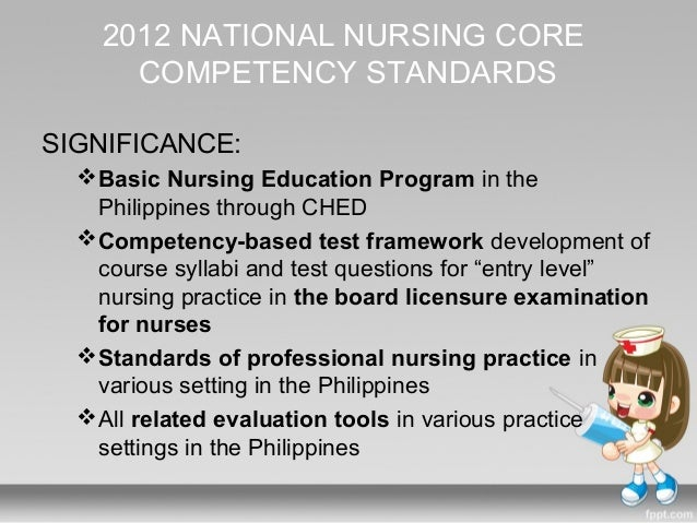 core competency standards for filipino nurses Competency requirements of emergency nurses standards of nursing practice, nurses should be the core competency requirement of ed nurses in this.