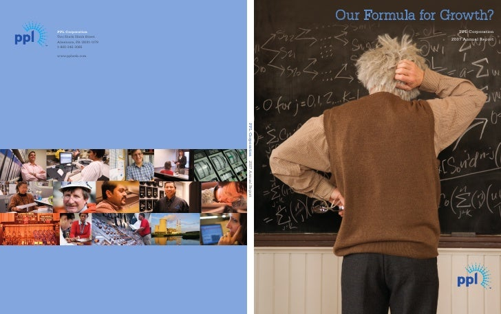 Our Formula for Growth?                    PPL Corporation                 2007 Annual Report