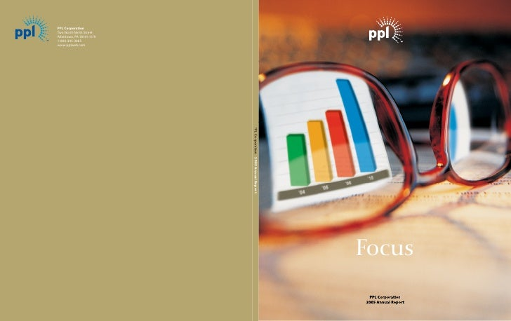 Focus  PPL Corporation 2005 Annual Report