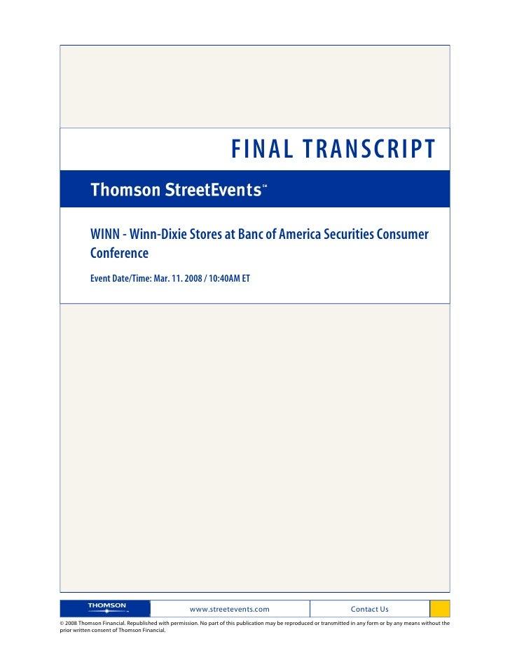 FINAL TRANSCRIPT              WINN - Winn-Dixie Stores at Banc of America Securities Consumer             Conference      ...