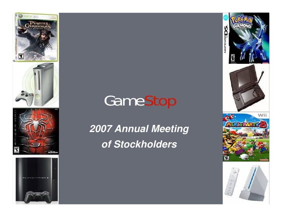 GameStop 2007 Annual Meeting   of Stockholders