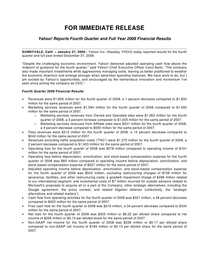FOR IMMEDIATE RELEASE           Yahoo! Reports Fourth Quarter and Full Year 2008 Financial Results   SUNNYVALE, Calif. – J...
