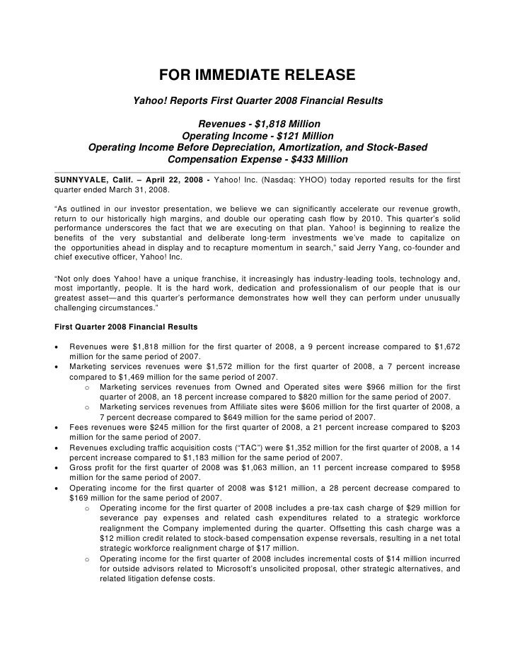 FOR IMMEDIATE RELEASE                      Yahoo! Reports First Quarter 2008 Financial Results                            ...