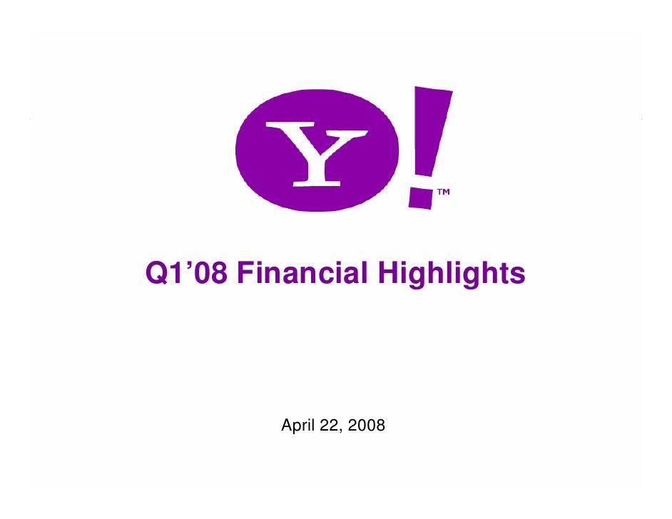 Q1'08 Financial Highlights                 April 22, 2008  1