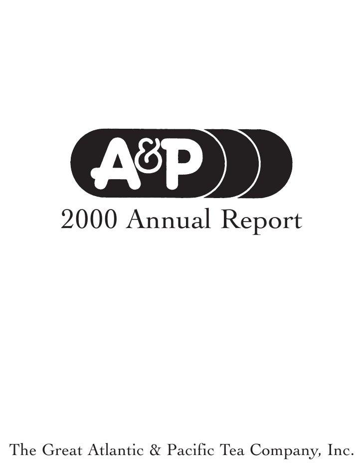 2000 Annual Report     The Great Atlantic & Pacific Tea Company, Inc.