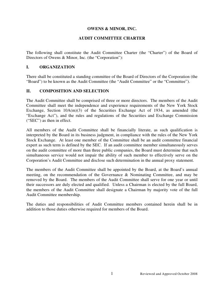 OWENS & MINOR, INC.                               AUDIT COMMITTEE CHARTER   The following shall constitute the Audit Commi...