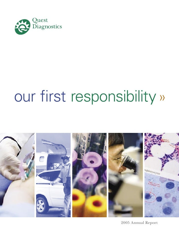 our first responsibility »                      2005 Annual Report