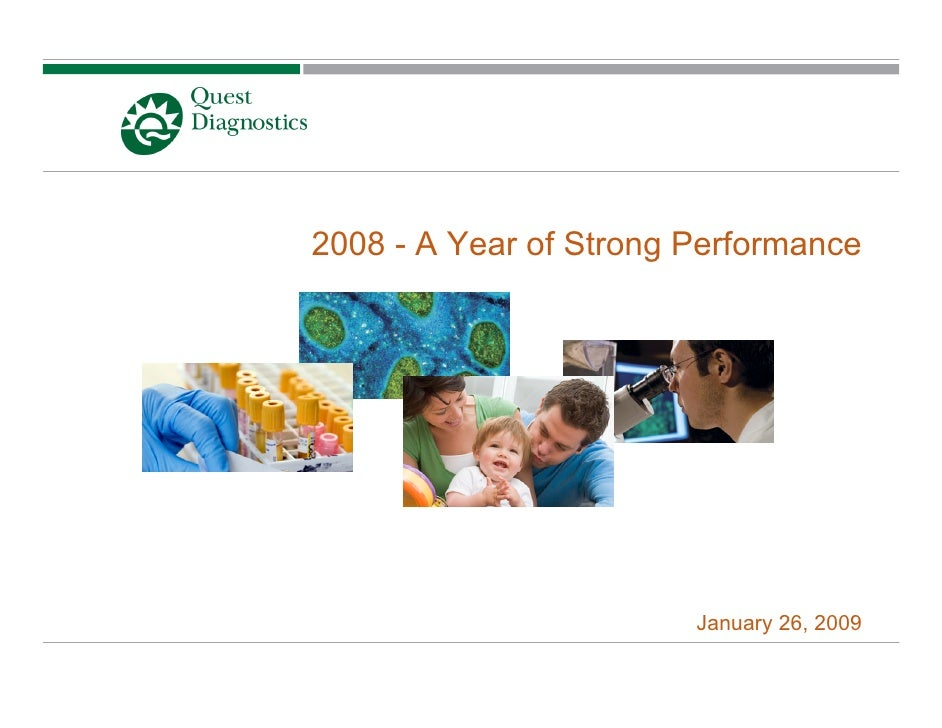 2008 - A Year of Strong Performance                             January 26, 2009