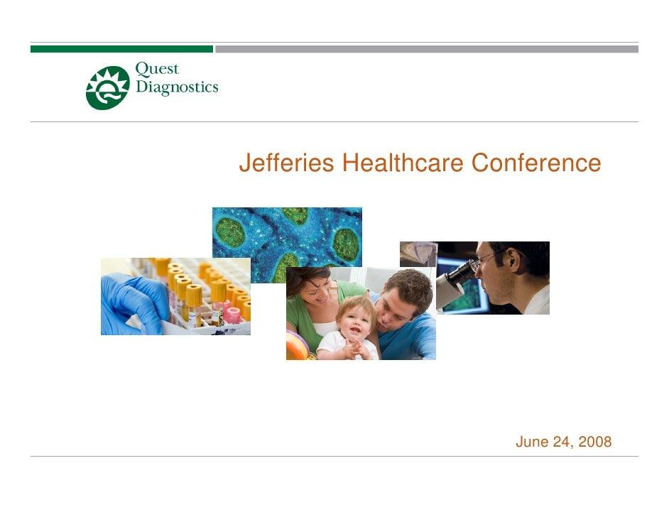 Jefferies Healthcare Conference                            June 24, 2008