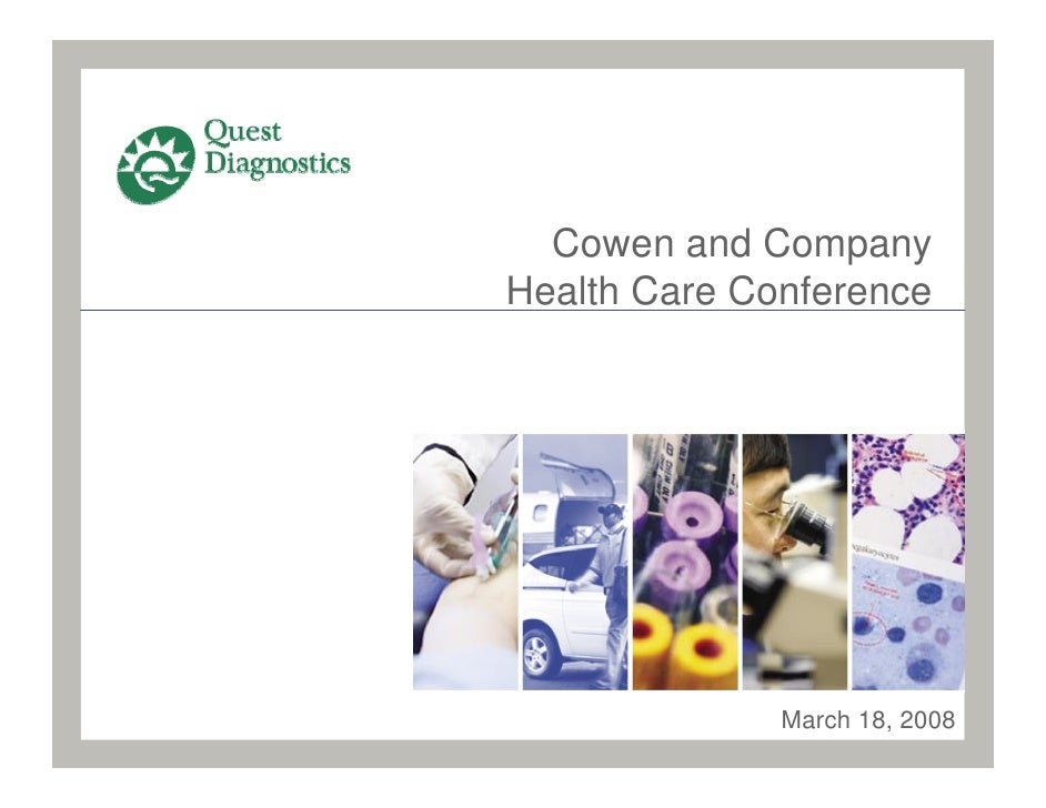 Cowen and Company Health Care Conference                   March 18, 2008