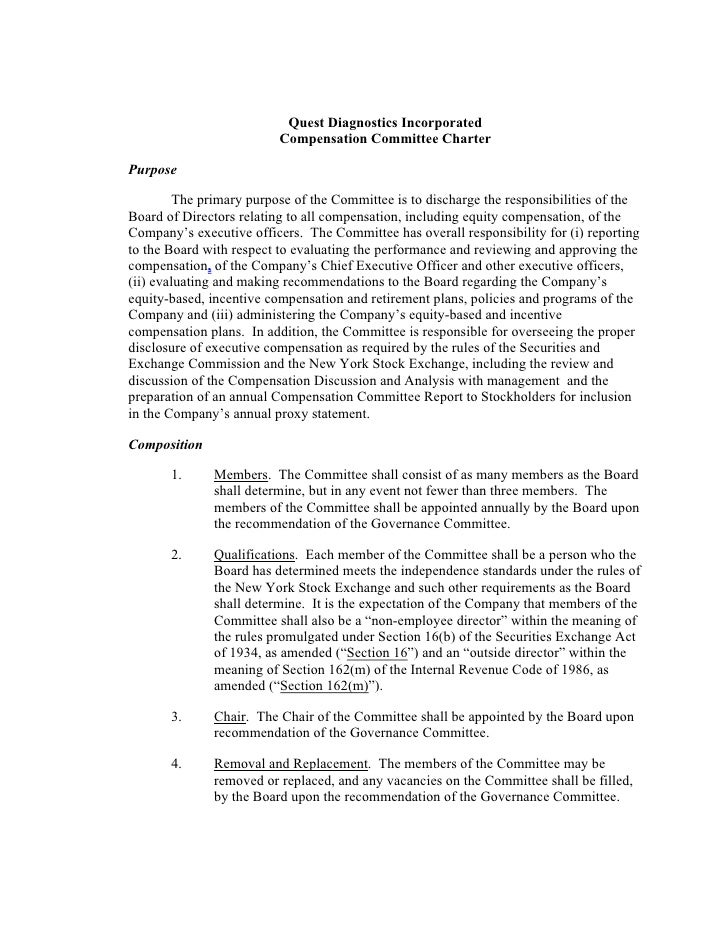 Quest Diagnostics Incorporated                           Compensation Committee Charter  Purpose           The primary pur...