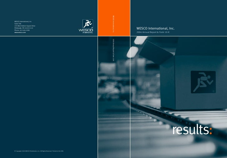 WESCO International, Inc. 2004 Annual Report & Form 10-K                                      results: