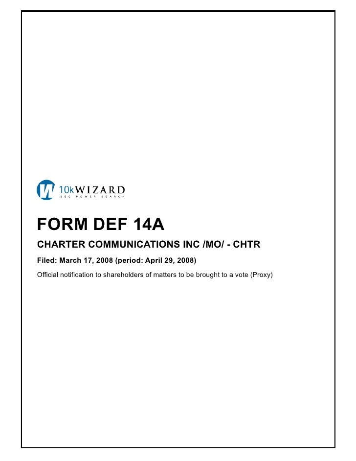 FORM DEF 14A CHARTER COMMUNICATIONS INC /MO/ - CHTR Filed: March 17, 2008 (period: April 29, 2008) Official notification t...