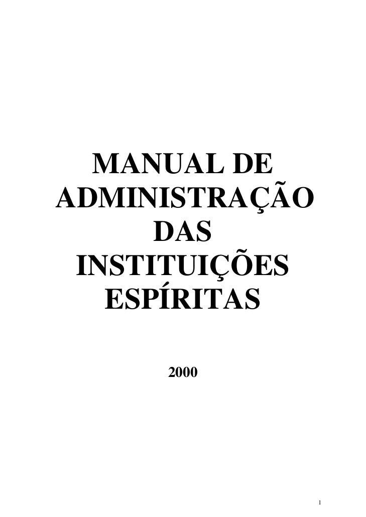 MANUAL DEADMINISTRAÇÃO      DAS INSTITUIÇÕES   ESPÍRITAS     2000                1