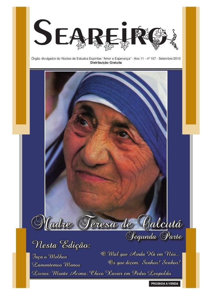 """Órgão divulgador do Núcleo de Estudos Espíritas """"Amor e Esperança"""" - Ano 11 - nº 107 - Setembro/2010                      ..."""