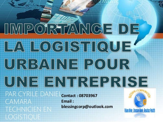 PAR CYRILE DANIEL CAMARA TECHNICIEN EN LOGISTIQUE Contact : 08703967 Email : blessingcorp@outlook.com