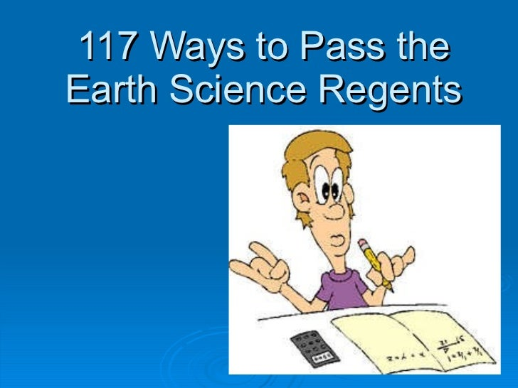 117 Ways to Pass the Earth Science Regents