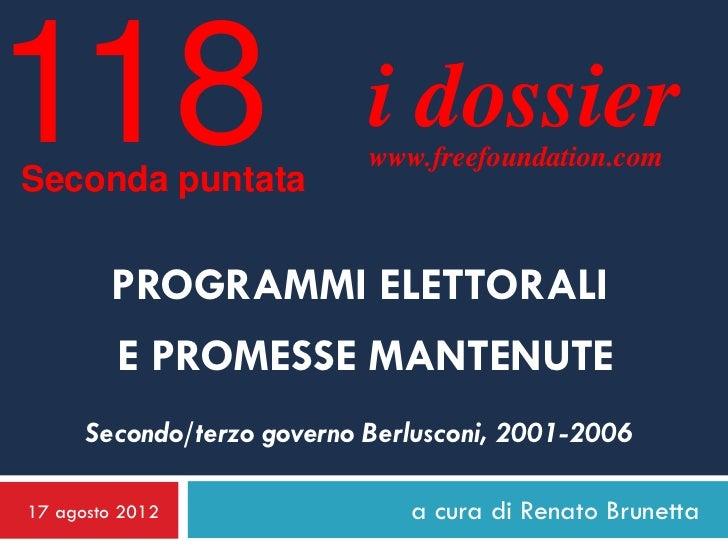 118Seconda puntata                            i dossier                            www.freefoundation.com        PROGRAMMI...