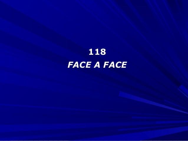 118 FACE A FACE