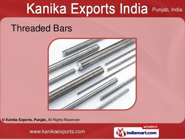 Punjab, India     Threaded Bars© Kanika Exports, Punjab, All Rights Reserved                www.kanikaexports.com