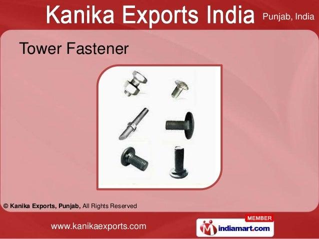 Punjab, India     Tower Fastener© Kanika Exports, Punjab, All Rights Reserved                www.kanikaexports.com