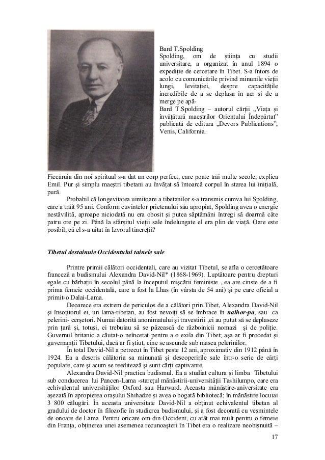 Bard T.Spolding Spolding, om de ştiinţa cu studii universitare, a organizat în anul 1894 o expediţie de cercetare în Tibet...