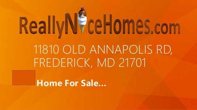 11810 OLD ANNAPOLIS RD, FREDERICK, MD 21701 Home For Sale…